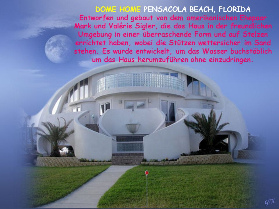 DOME HOME PENSACOLA BEACH, FLORIDA