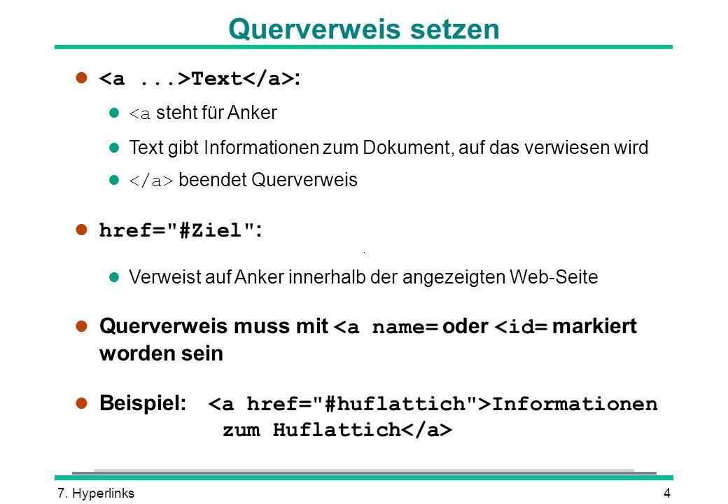 Querverweis setzen <a ...>Text</a>: href= #Ziel :
