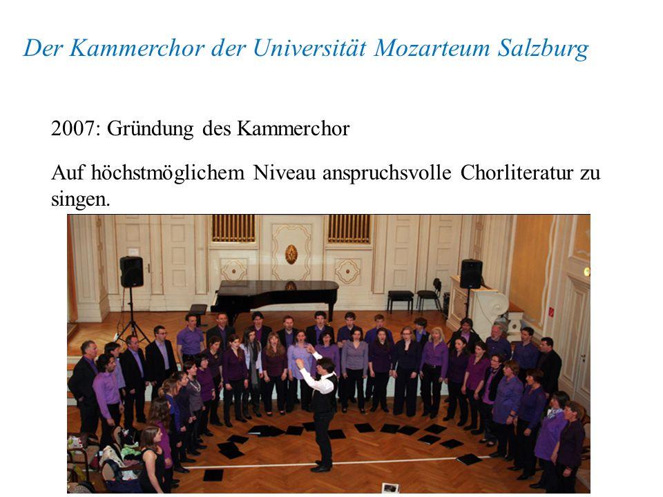 Der Kammerchor der Universität Mozarteum Salzburg