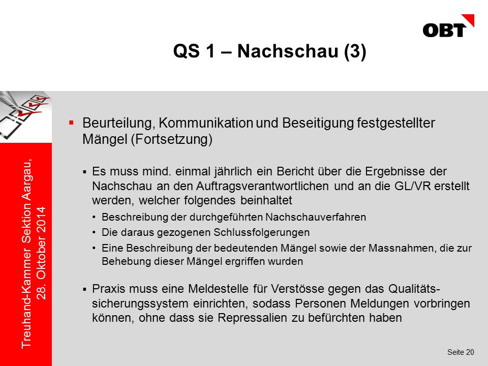 QS 1 – Nachschau (3) Beurteilung, Kommunikation und Beseitigung festgestellter Mängel (Fortsetzung)