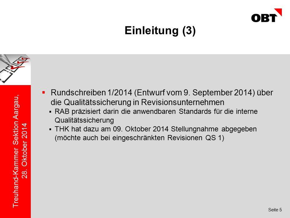 Einleitung (3) Rundschreiben 1/2014 (Entwurf vom 9. September 2014) über die Qualitätssicherung in Revisionsunternehmen.