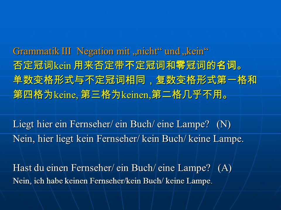 """Grammatik III Negation mit """"nicht und """"kein"""