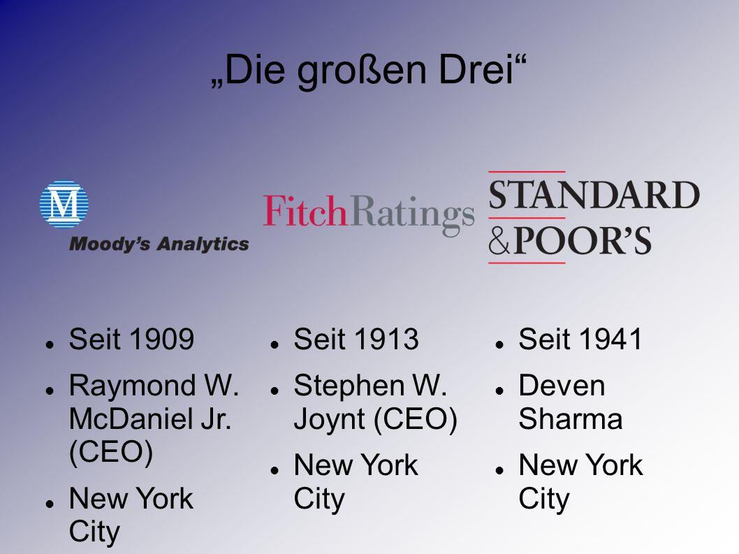 """""""Die großen Drei Seit 1909 Raymond W. McDaniel Jr. (CEO)"""