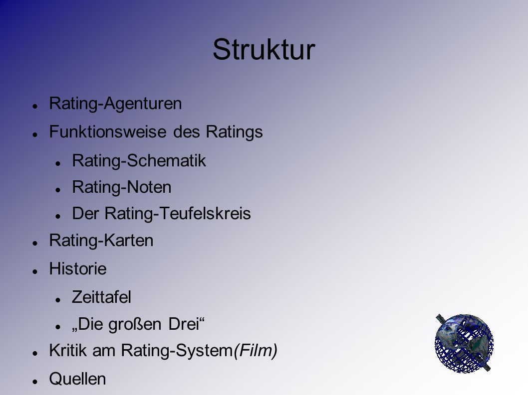 Struktur Rating-Agenturen Funktionsweise des Ratings Rating-Schematik