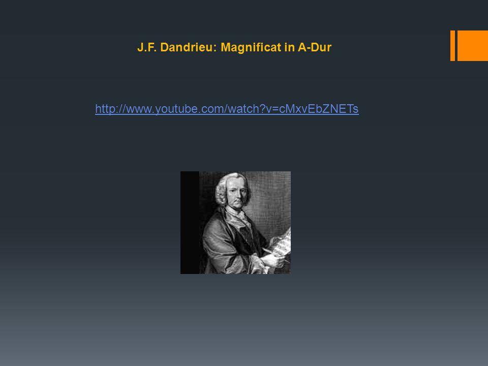 J.F. Dandrieu: Magnificat in A-Dur