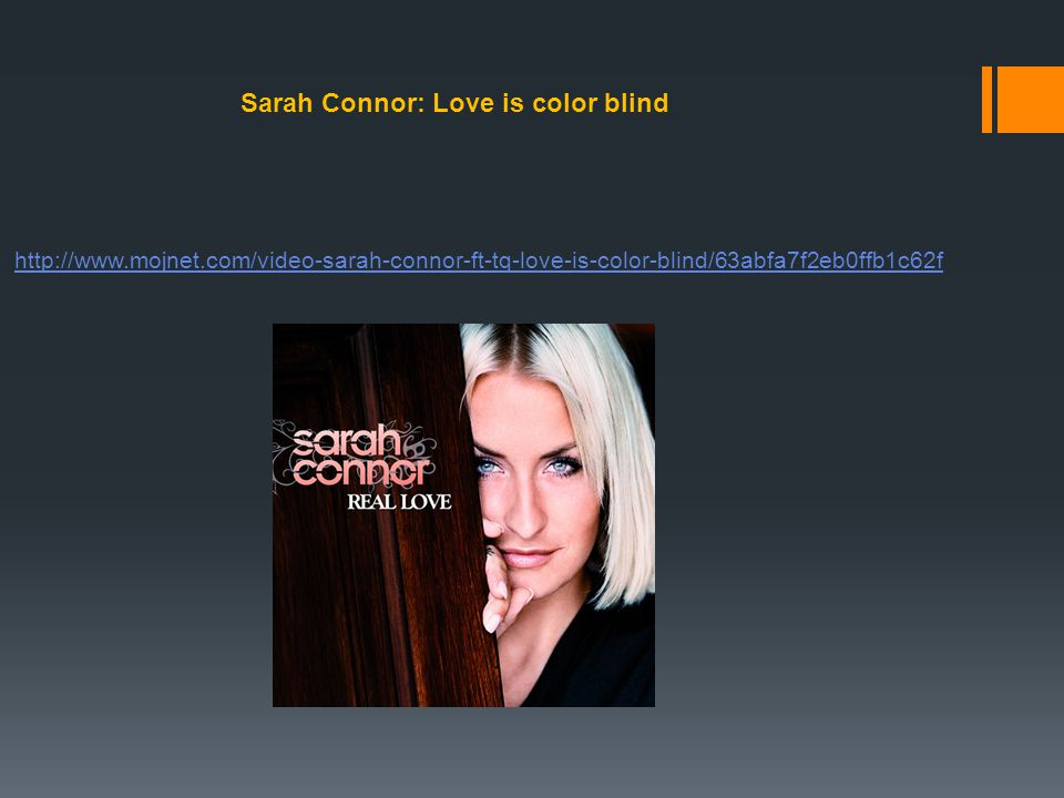Sarah Connor: Love is color blind