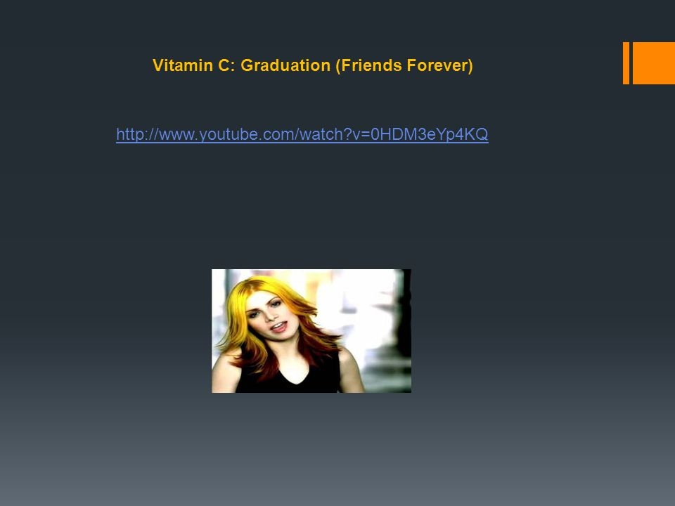 Vitamin C: Graduation (Friends Forever)