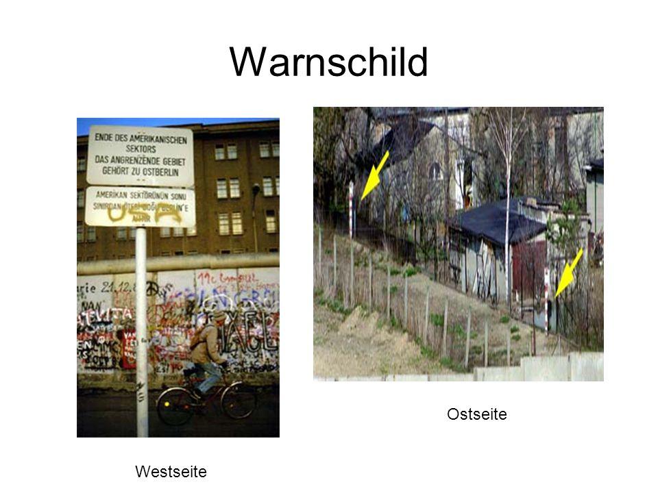 Warnschild Ostseite Westseite
