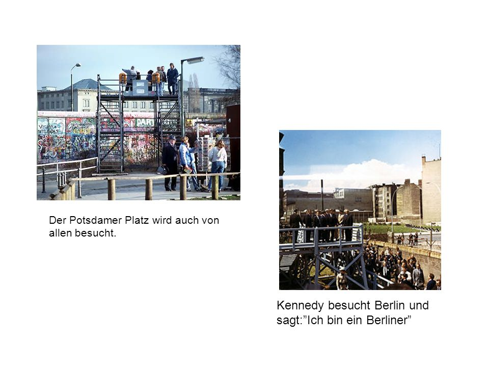 Kennedy besucht Berlin und sagt: Ich bin ein Berliner
