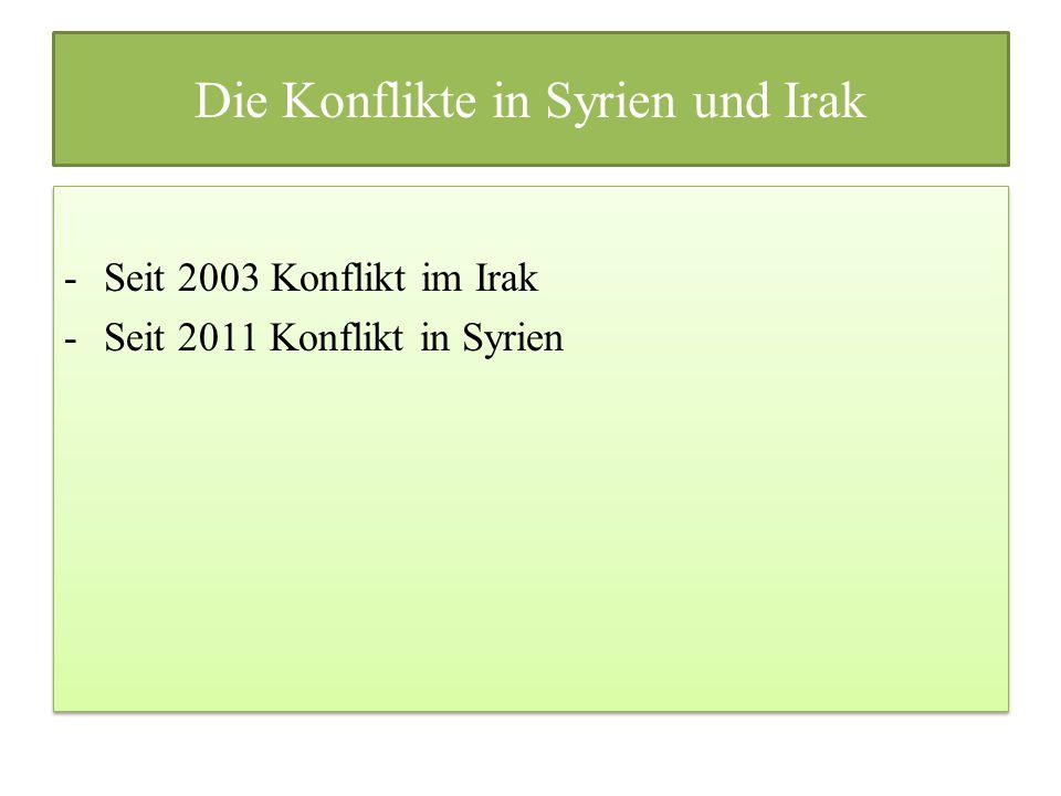 Die Konflikte in Syrien und Irak