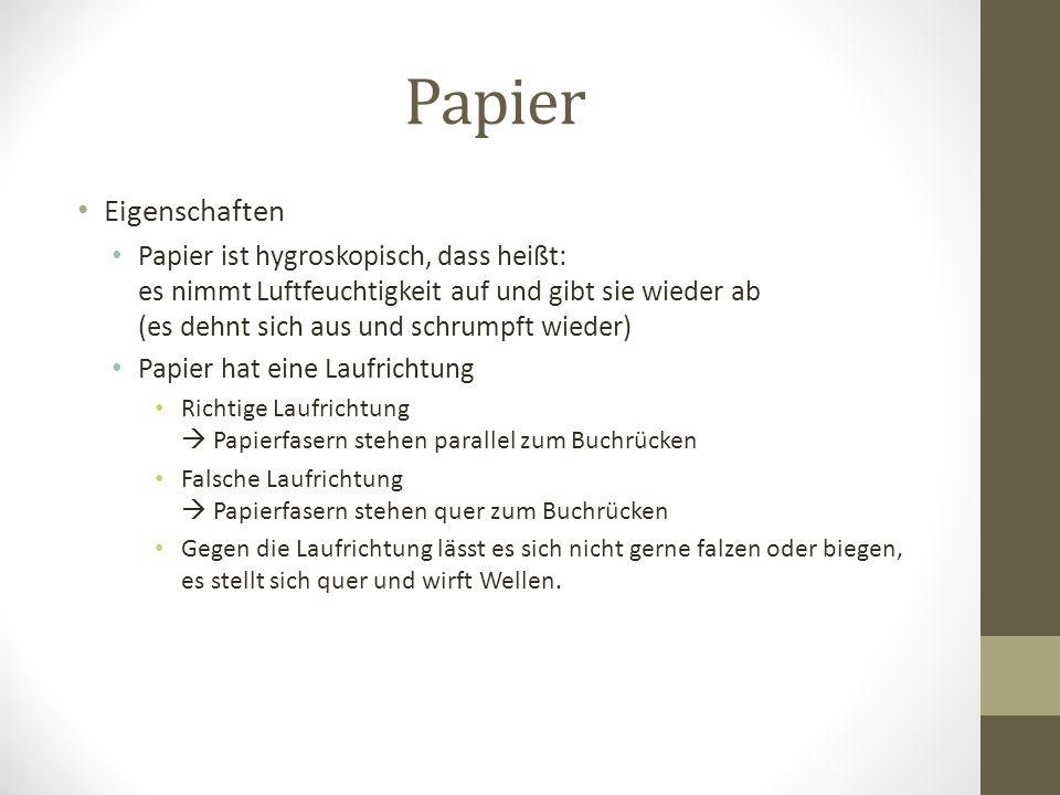 Papier Eigenschaften.