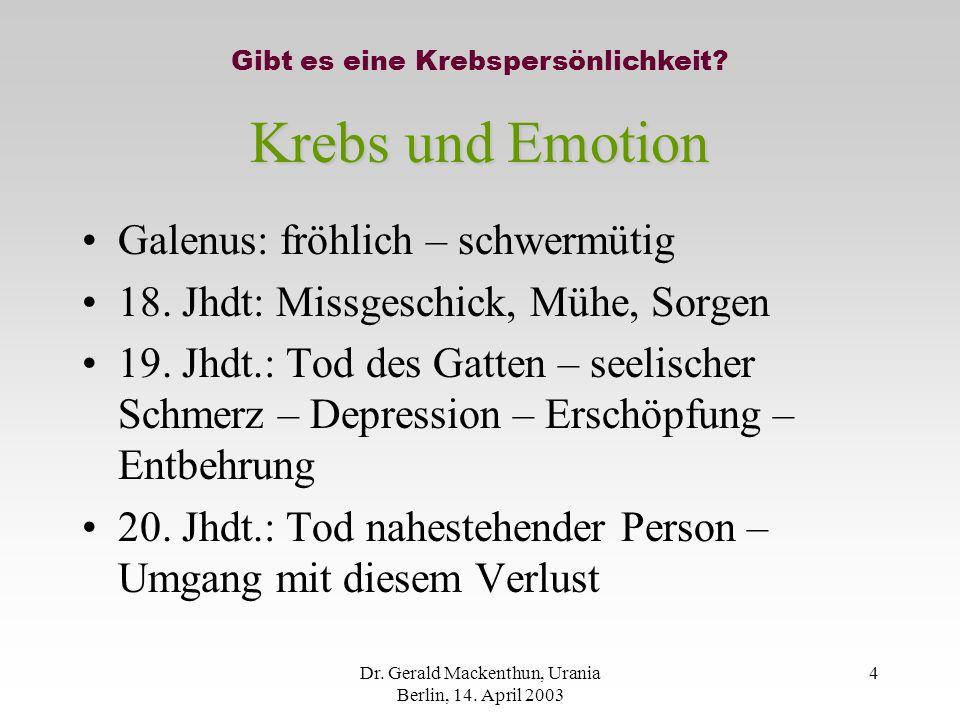 Krebs und Emotion Galenus: fröhlich – schwermütig