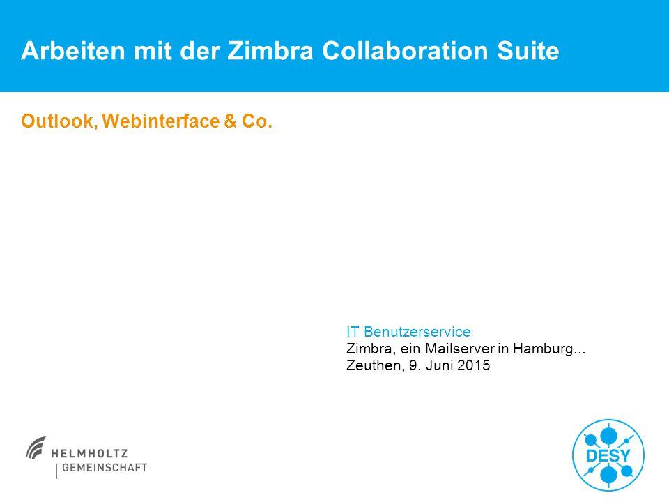 Arbeiten mit der Zimbra Collaboration Suite