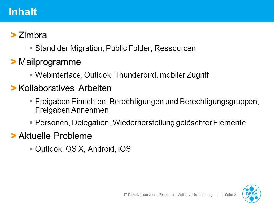 Inhalt Zimbra Mailprogramme Kollaboratives Arbeiten Aktuelle Probleme