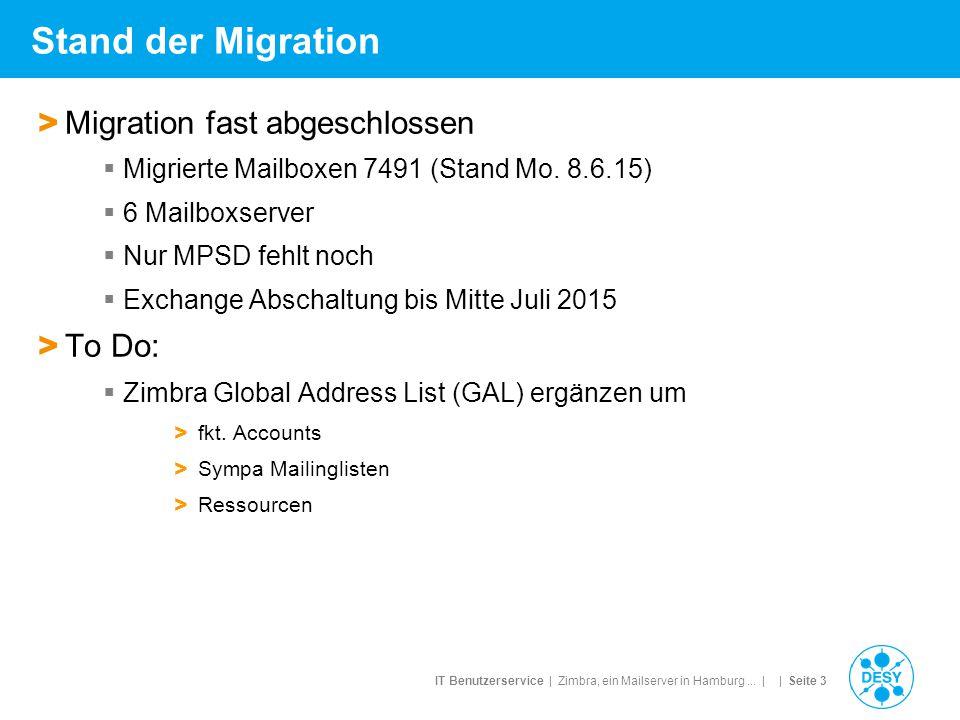 Stand der Migration Migration fast abgeschlossen To Do: