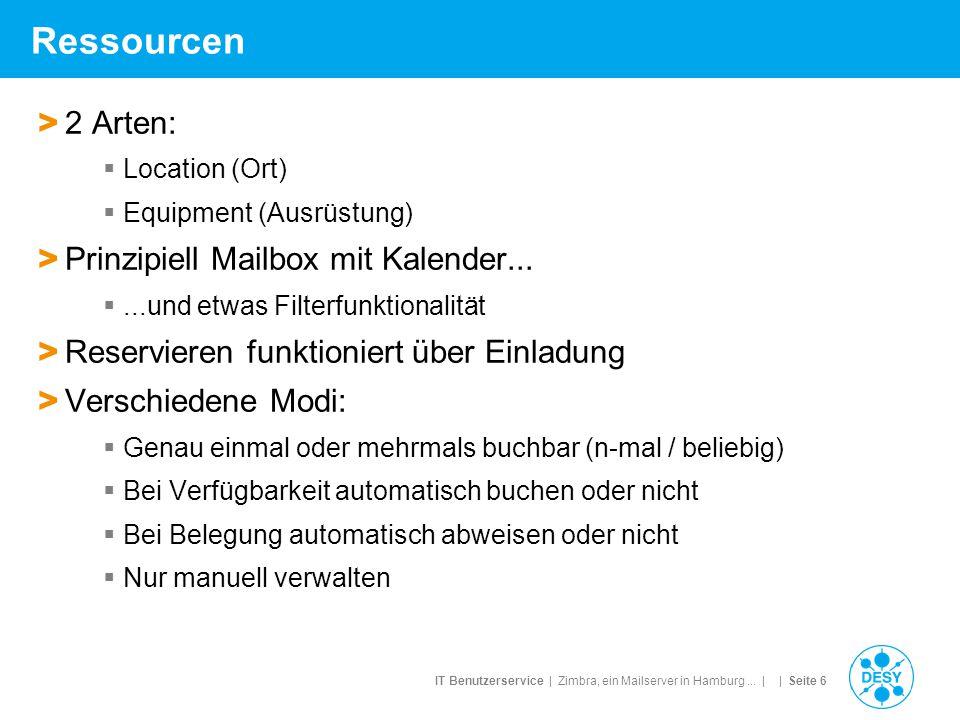 Ressourcen 2 Arten: Prinzipiell Mailbox mit Kalender...