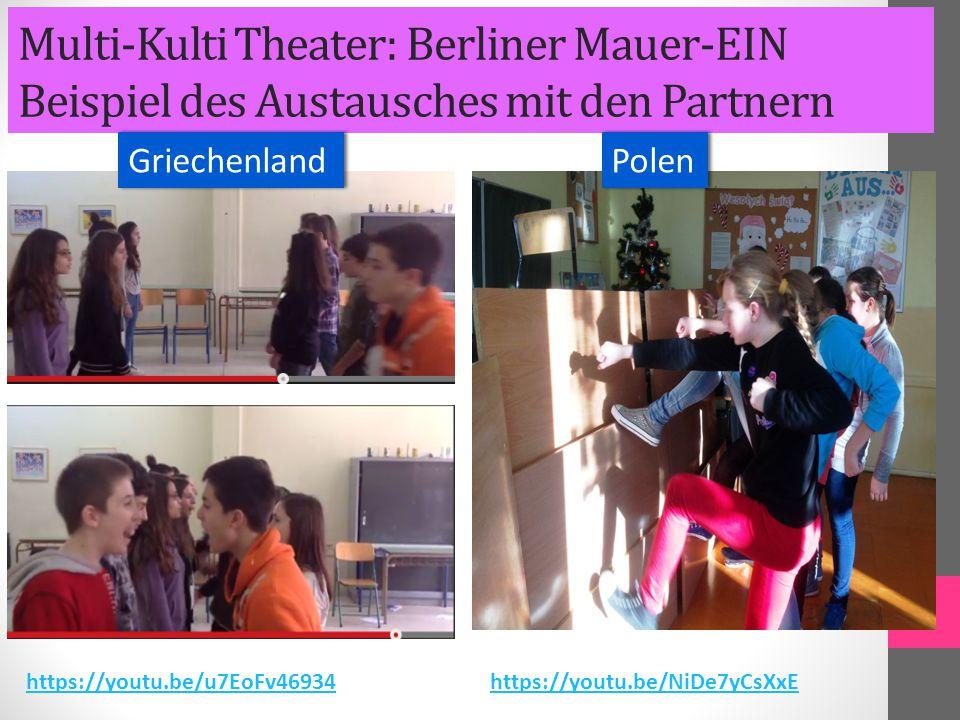Multi-Kulti Theater: Berliner Mauer-EIN Beispiel des Austausches mit den Partnern