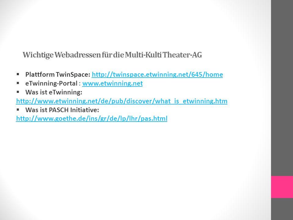 Wichtige Webadressen für die Multi-Kulti Theater-AG