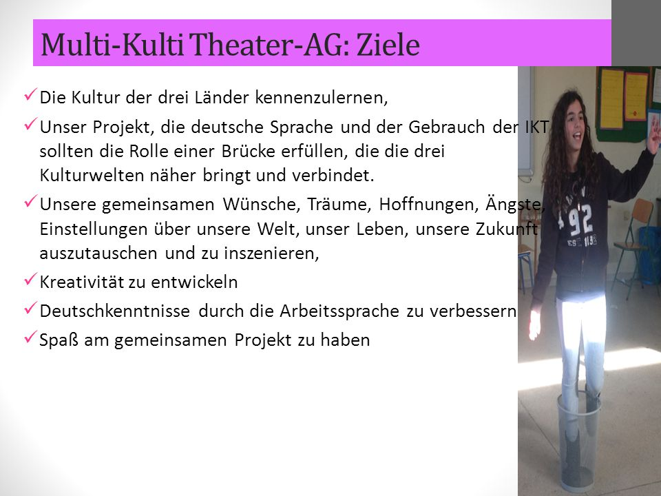 Multi-Kulti Theater-AG: Ziele