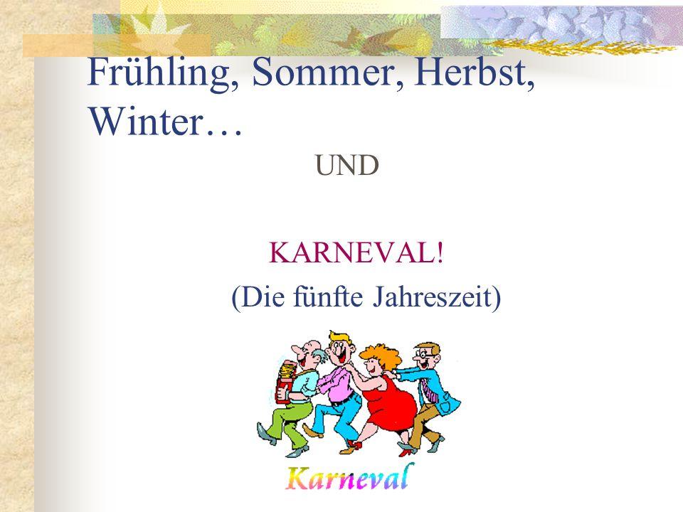 Frühling, Sommer, Herbst, Winter…