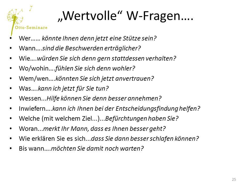 """""""Wertvolle W-Fragen…."""