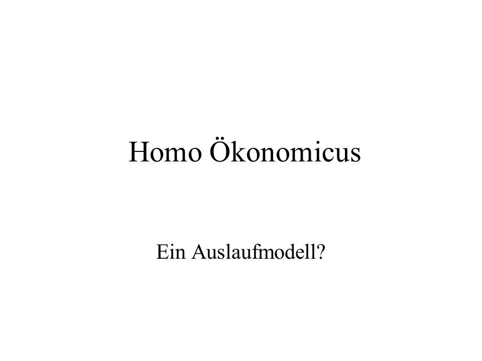 Homo Ökonomicus Ein Auslaufmodell
