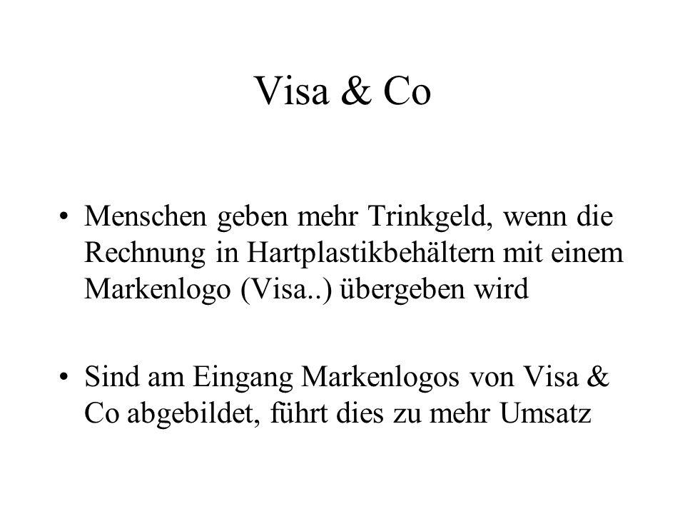 Visa & Co Menschen geben mehr Trinkgeld, wenn die Rechnung in Hartplastikbehältern mit einem Markenlogo (Visa..) übergeben wird.