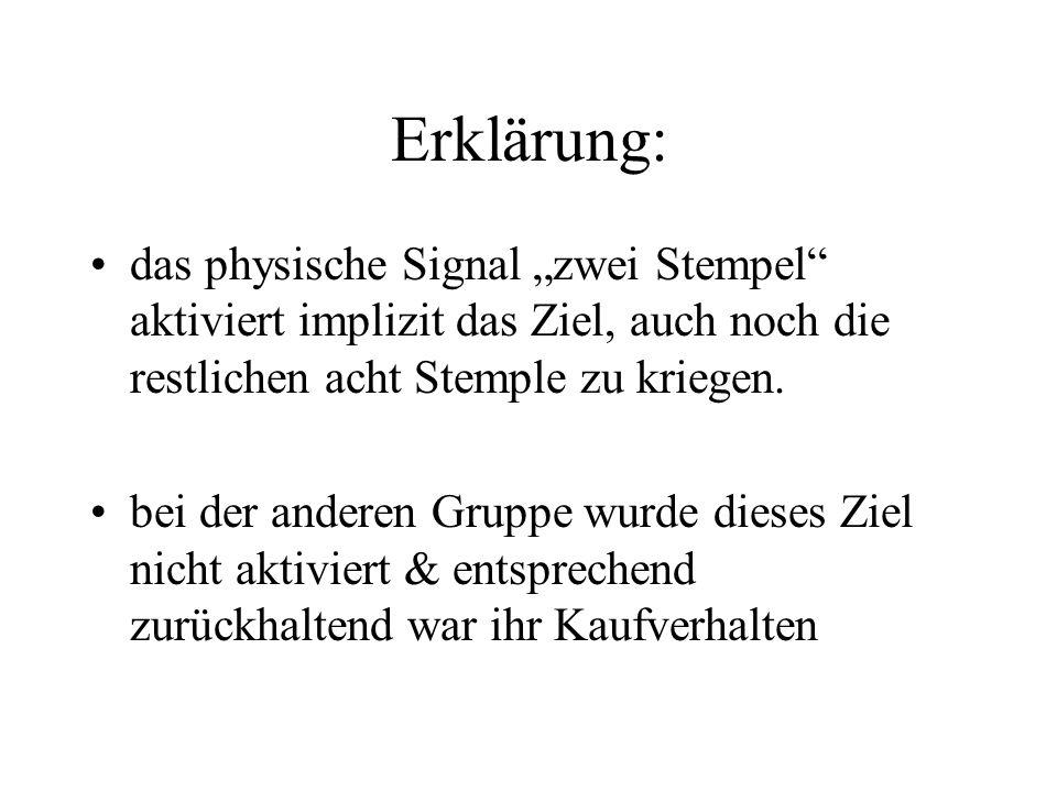 """Erklärung: das physische Signal """"zwei Stempel aktiviert implizit das Ziel, auch noch die restlichen acht Stemple zu kriegen."""