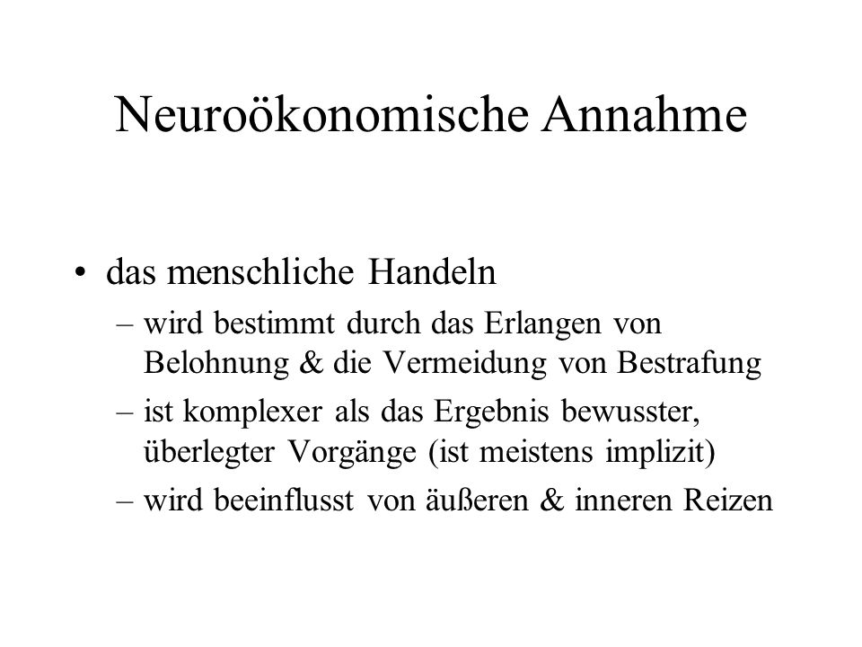 Neuroökonomische Annahme