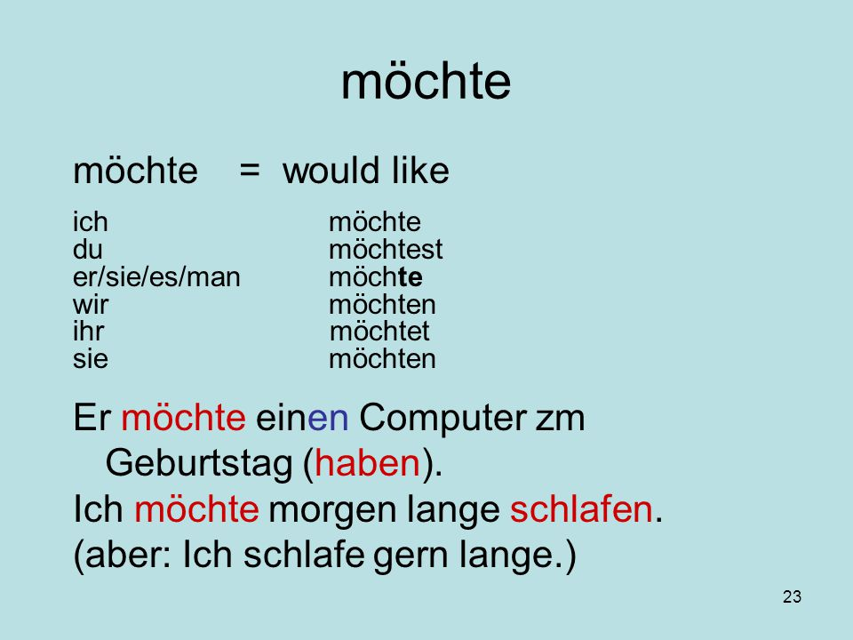 möchte möchte = would like
