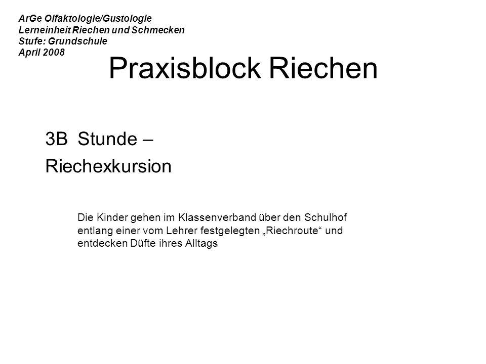 Praxisblock Riechen 3B Stunde – Riechexkursion
