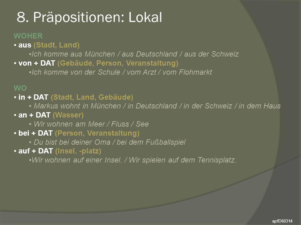 8. Präpositionen: Lokal WOHER aus (Stadt, Land)