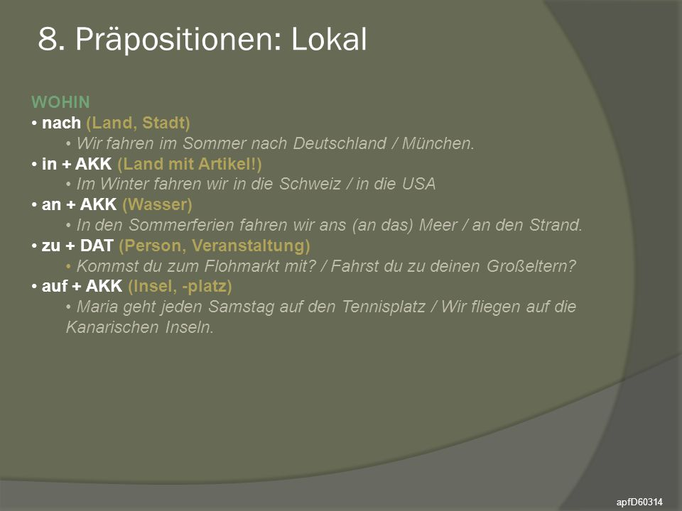8. Präpositionen: Lokal WOHIN nach (Land, Stadt)