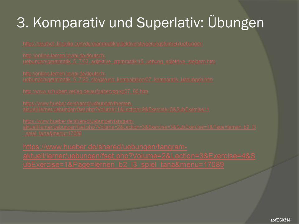3. Komparativ und Superlativ: Übungen