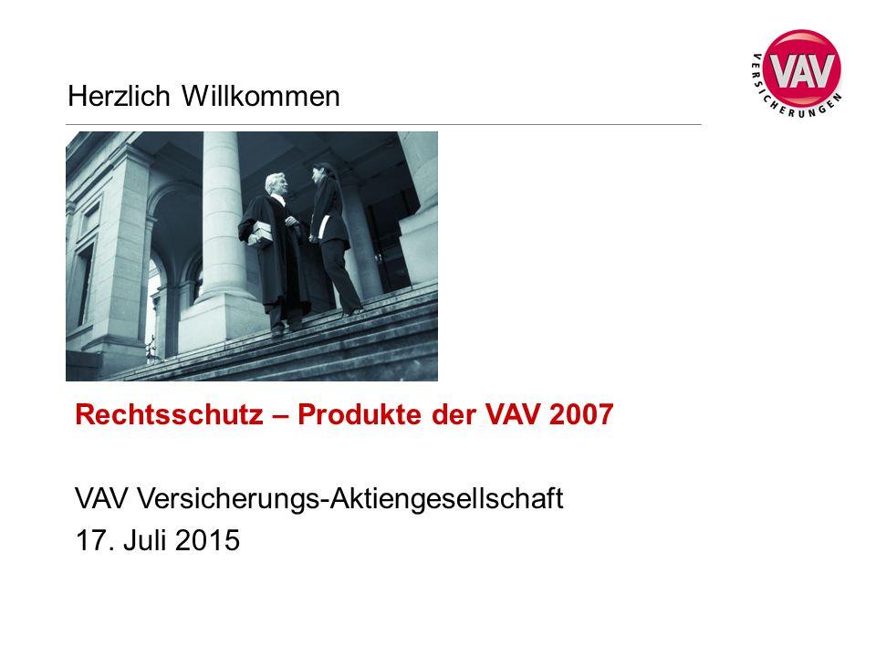 Herzlich Willkommen Rechtsschutz – Produkte der VAV 2007.