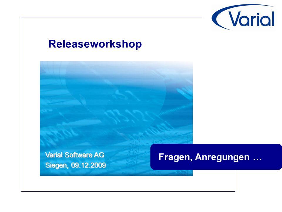 Releaseworkshop Fragen, Anregungen … Varial Software AG