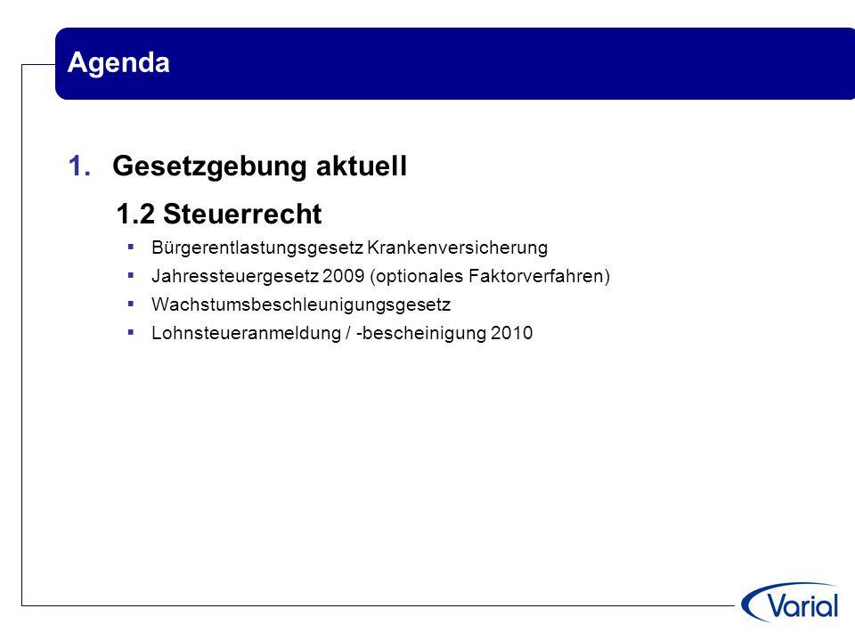 Agenda Gesetzgebung aktuell 1.2 Steuerrecht