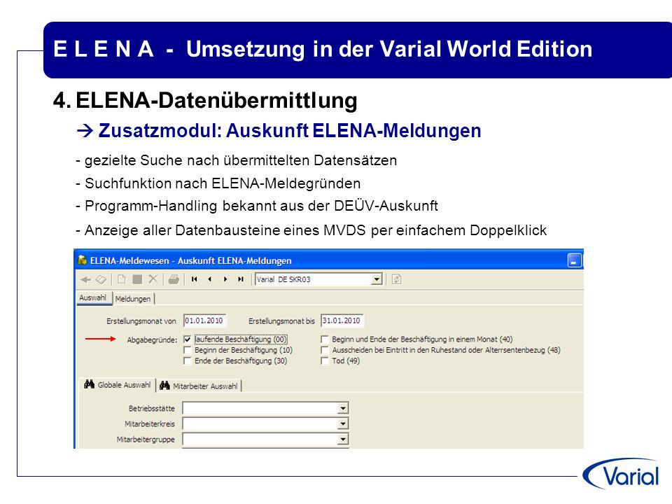 E L E N A - Umsetzung in der Varial World Edition