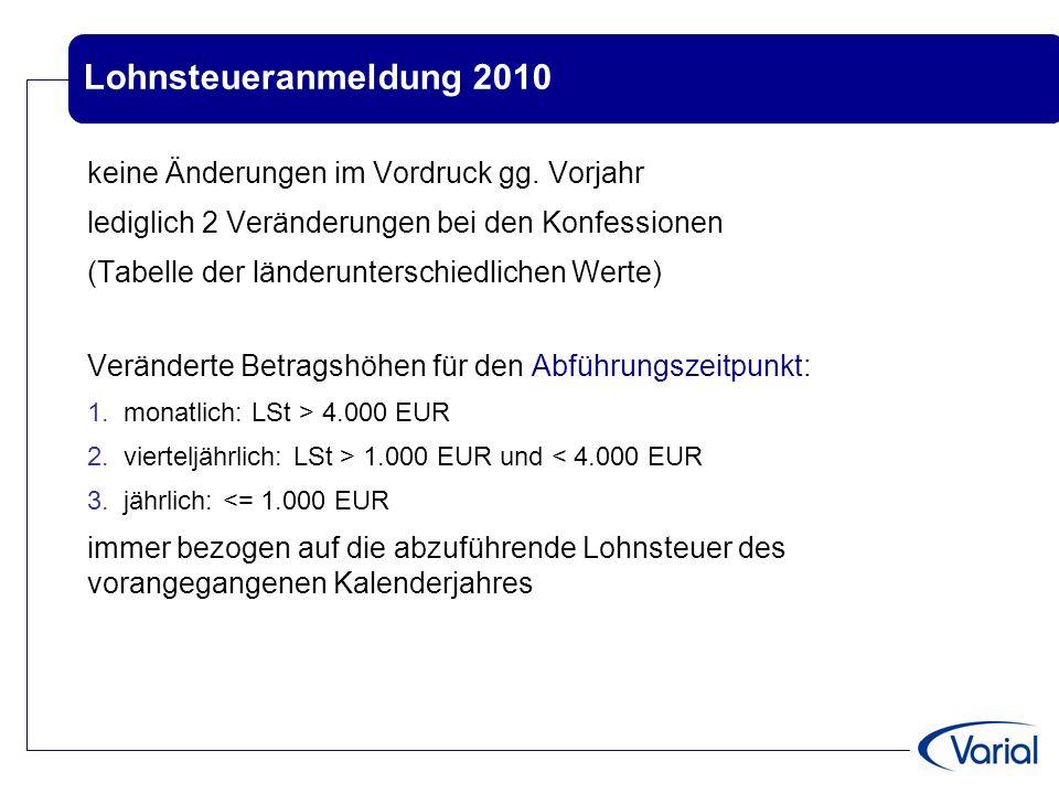 Lohnsteueranmeldung 2010 keine Änderungen im Vordruck gg. Vorjahr