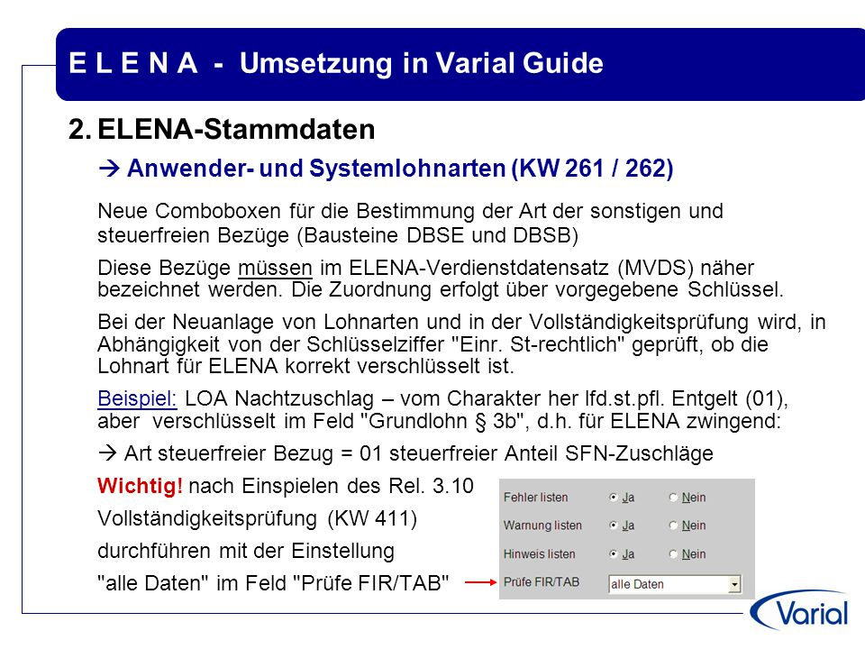 E L E N A - Umsetzung in Varial Guide