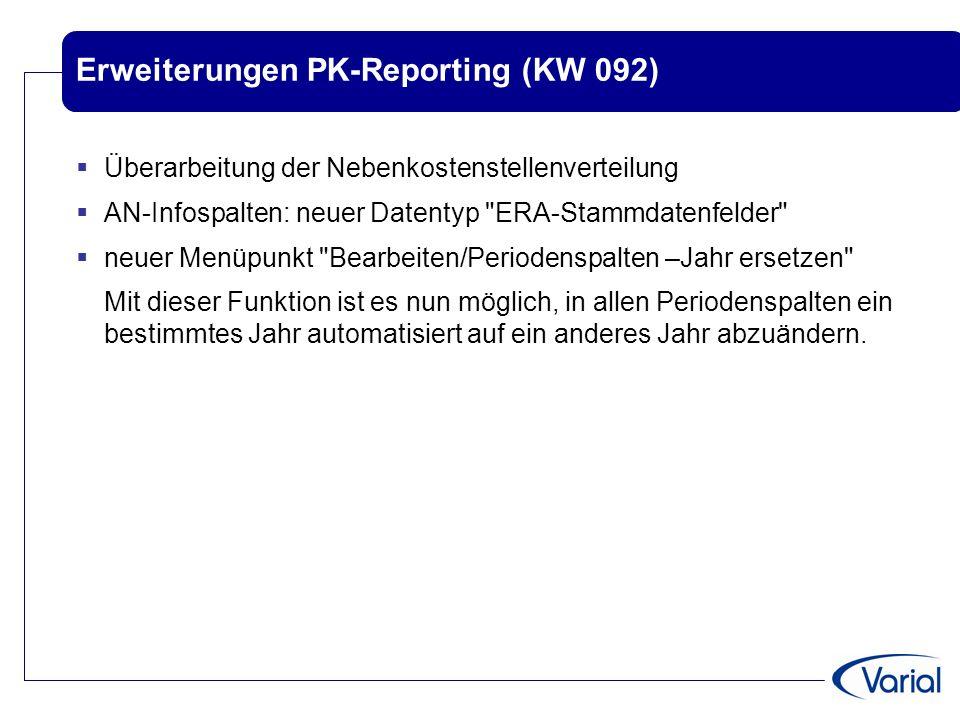 Erweiterungen PK-Reporting (KW 092)