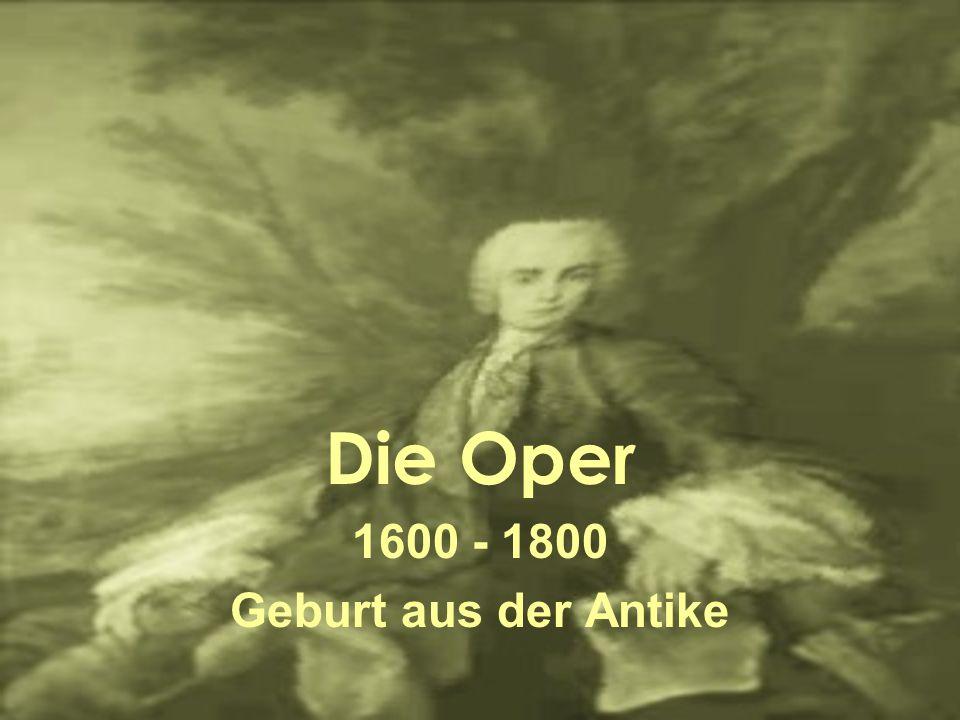 Die Oper 1600 - 1800 Geburt aus der Antike