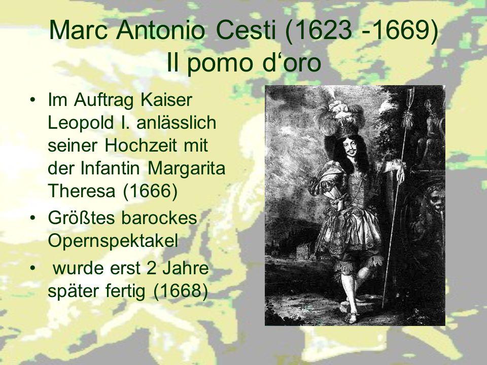 Marc Antonio Cesti (1623 -1669) Il pomo d'oro