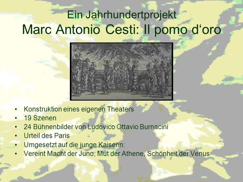 Ein Jahrhundertprojekt Marc Antonio Cesti: Il pomo d'oro