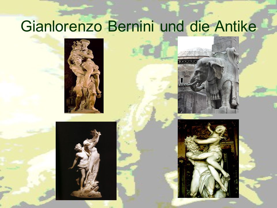 Gianlorenzo Bernini und die Antike