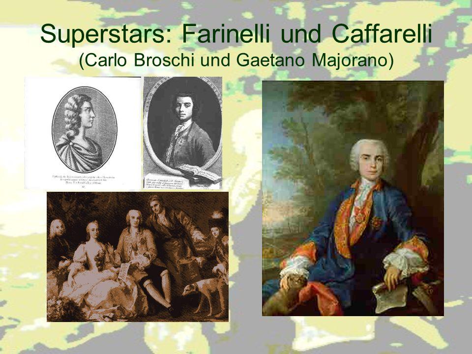 Superstars: Farinelli und Caffarelli (Carlo Broschi und Gaetano Majorano)