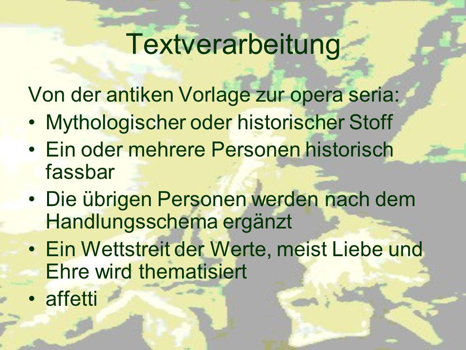 Textverarbeitung Von der antiken Vorlage zur opera seria: