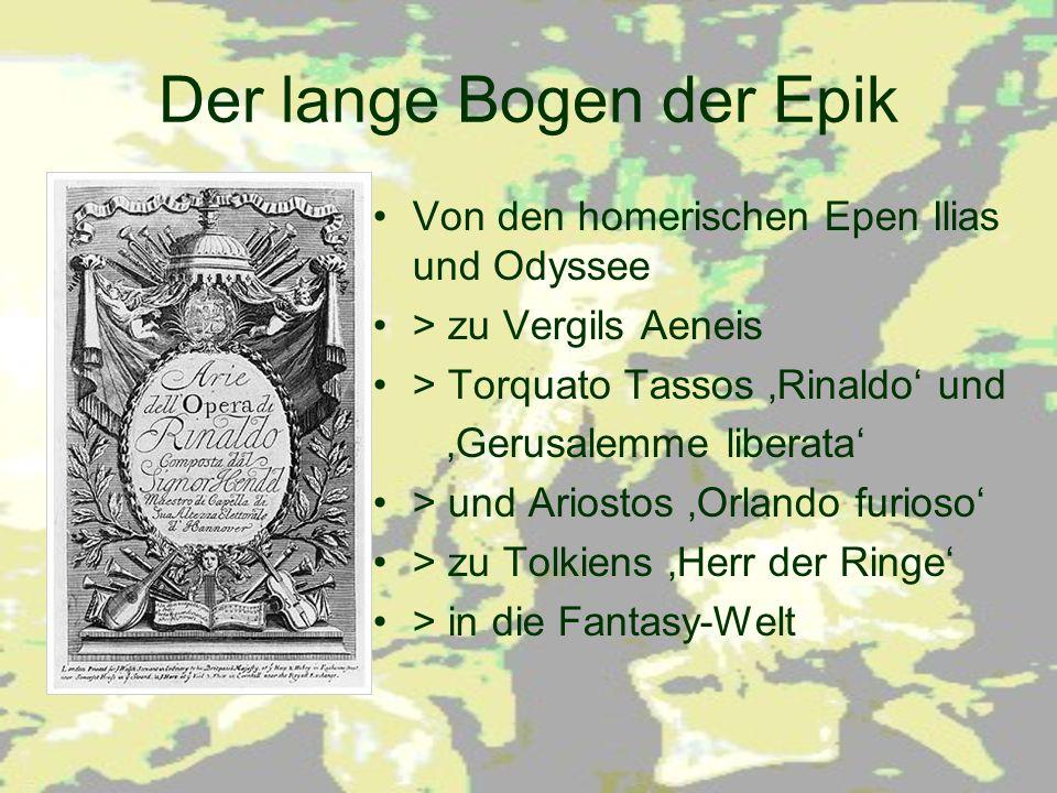 Der lange Bogen der Epik