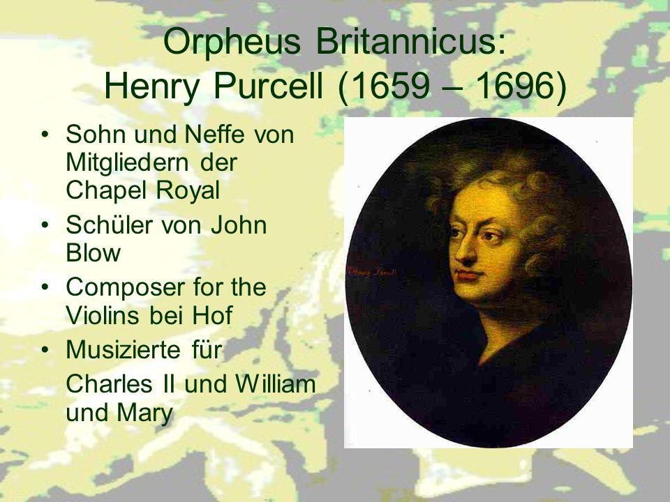 Orpheus Britannicus: Henry Purcell (1659 – 1696)