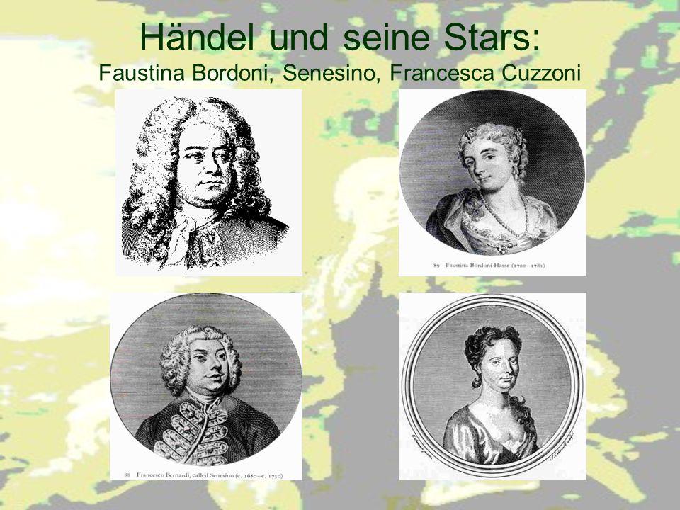 Händel und seine Stars: Faustina Bordoni, Senesino, Francesca Cuzzoni